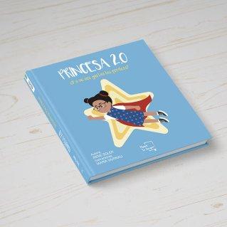 Princesa 2.0 (Mueve tu lengua, 2018) Autora: Irene Soler // Ilustraciones: Maria Murnau